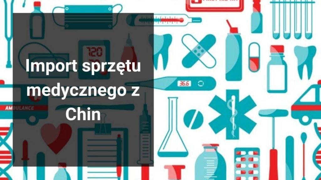 import sprzętu medycznego