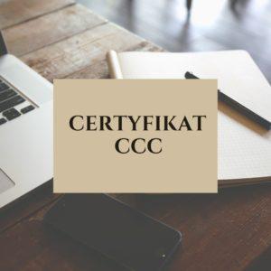 certyfikacja CCC