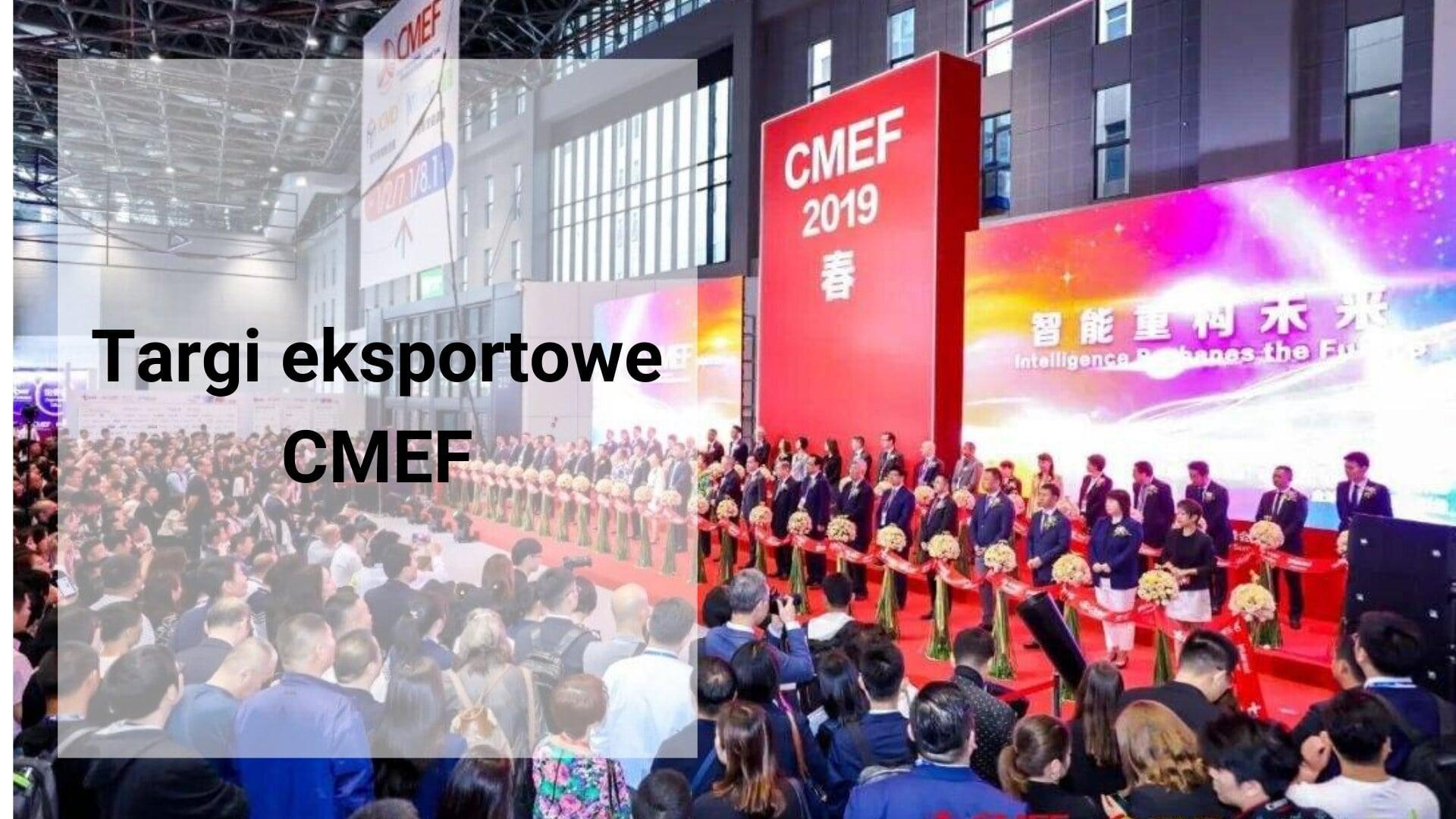 Targi eksportowe CMEF