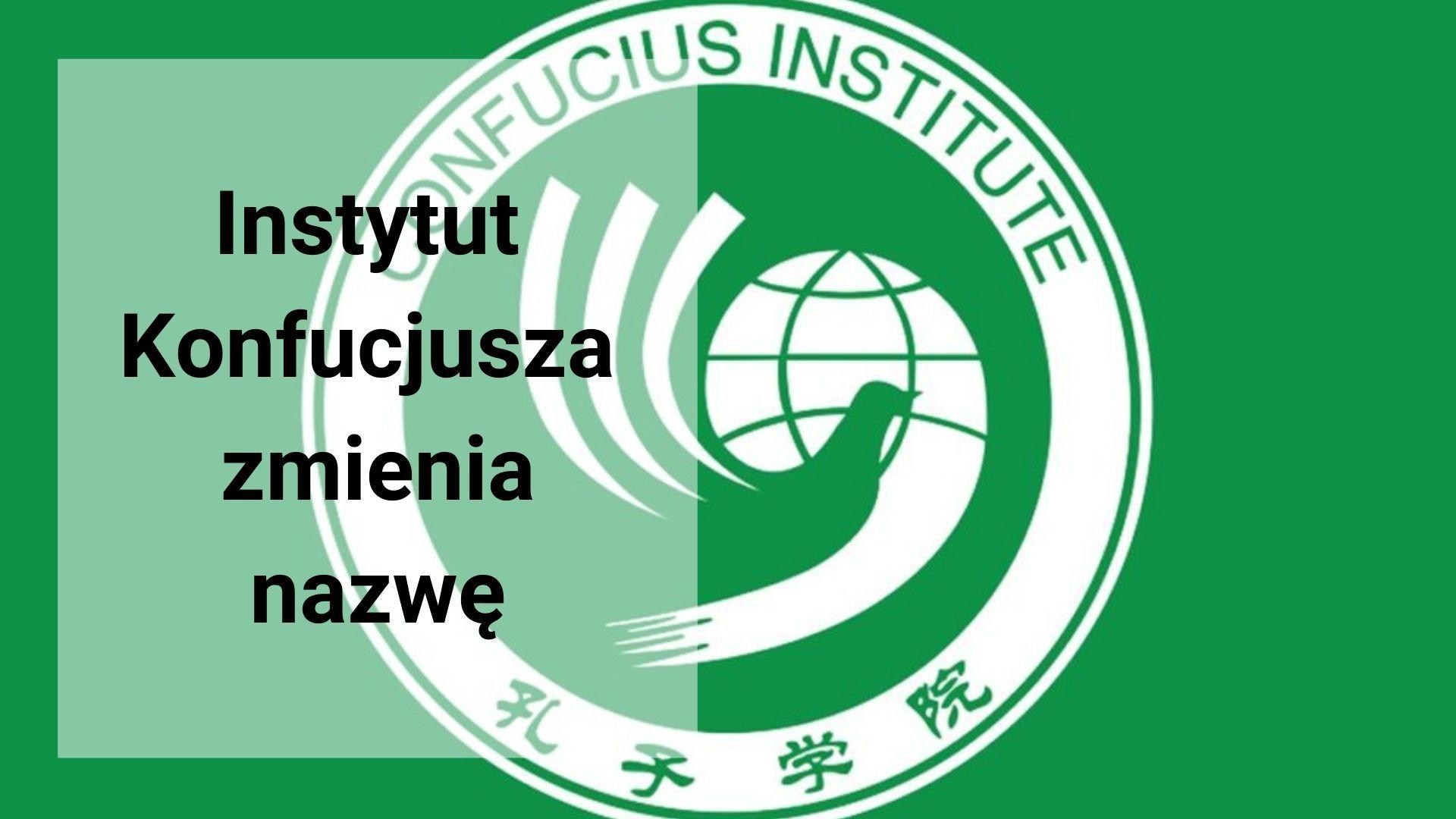 Instytut Konfucjusza zmienia nazwę