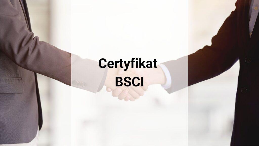 Certyfikat BSCI