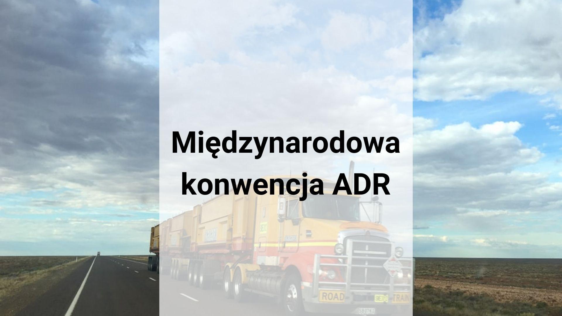 Międzynarodowa konwencja ADR