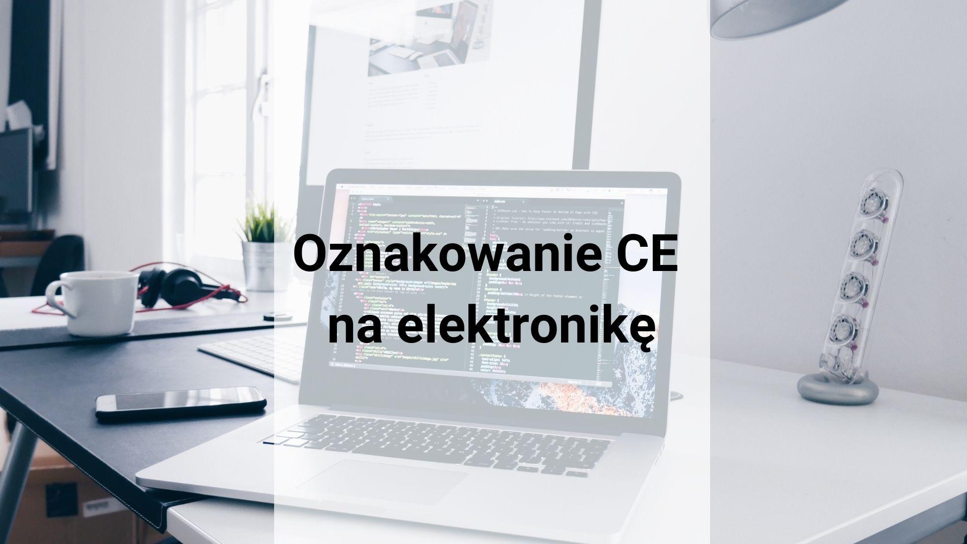 Oznakowanie CE na elektronikę