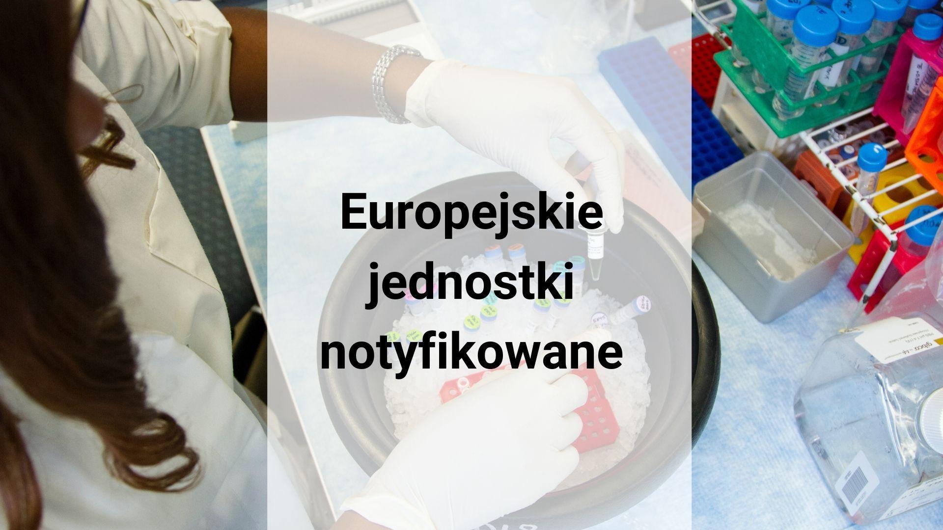 Europejskie jednostki notyfikowane